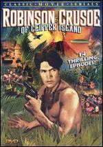 Robinson Crusoe of Clipper Island [Serial]