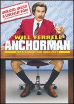 Anchorman: The Legend of Ron Burgundy [WS] [Unrated, Uncut & Uncalled For!]