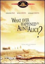 Whatever Happened to Aunt Alice?