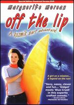 Off the Lip [Special Edition] - Robert Mickelson