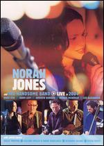 Nora Jones and the Handsome Band: Live In 2004