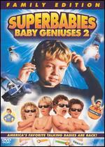 Superbabies-Baby Geniuses 2 (Special Edition)