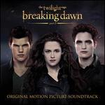 The Twilight Saga: Breaking Dawn, Pt. 2 [Original Motion Picture Soundtrack]
