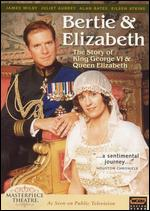 Masterpiece Theatre: Bertie & Elizabeth - Giles Foster