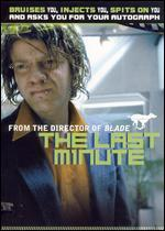The Last Minute [Director's Cut]