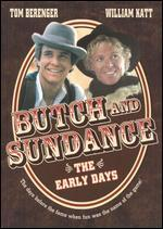 Butch and Sundance-the Early Days