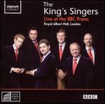 The King's Singers Live at the BBC Proms