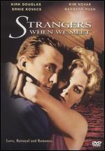 Strangers When We Meet - Richard Quine