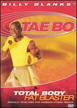 Billy Blanks: Tae Bo - Total Body Fat Blaster