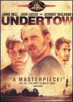 Undertow - David Gordon Green