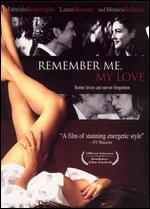 Remember Me, My Love - Gabriele Muccino