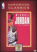 Michael Jordan-His Airness (Nba Hardwood Classics)