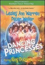 Faerie Tale Theatre: Dancing Princesses
