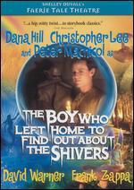 Faerie Tale Theatre: Boy Who Left Home to Find out About the Shivers