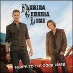 Here's to the Good Times - Florida Georgia Line
