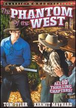 The Phantom of the West [Serial]