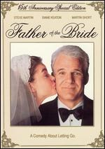 Father of the Bride [15th Anniversary]
