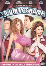 A Dirty Shame [WS]