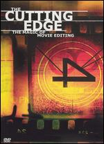 The Cutting Edge: The Magic of Movie Editing - Wendy Apple