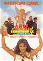 El Amor Perjudica Seriamente La Salud (Love Can Seriously Damage You Health) - Manuel G�mez Pereira