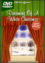 Drew's Famous I'm Dreaming of a White Christmas