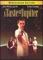 A Taste of Jupiter