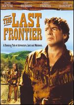 The Last Frontier - Anthony Mann