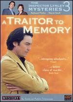 The Inspector Lynley Mysteries 3-a Traitor to Memory