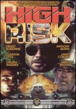 High Risk - Stewart Raffill