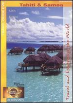 Globe Trekker: French Polynesia - Tahiti and Samoa