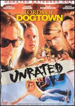 Lords of Dogtown [Unrated Extended Cut] - Catherine Hardwicke