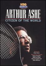 Arthur Ashe-Citizen of the World