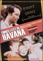 Things I Left In Havana