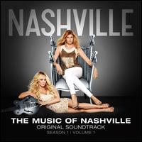 The Music of Nashville: Season 1, Vol. 1 - Original Soundtrack