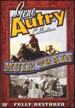 Gene Autry Collection: Mule Train - John English