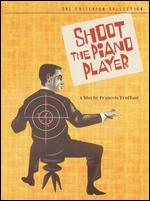 Shoot the Piano Player [2 Discs] [Criterion Collection] - Fran�ois Truffaut