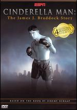 Cinderella Man-the James J. Braddock Story