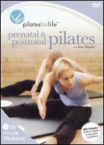 Pilates for Life: Prenatal & Postnatal