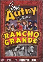 Gene Autry/Rancho Grande