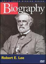 Biography: Robert E. Lee