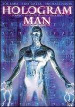 Hologram Man - Richard Pepin