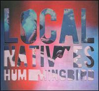 Hummingbird [Deluxe Version] - Local Natives