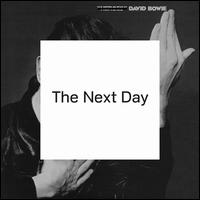 The Next Day [Deluxe Edition] - David Bowie