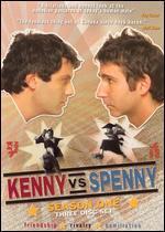Kenny vs. Spenny: Season 01
