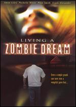 Living a Zombie Dream - Todd Reynolds