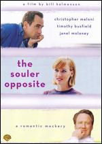 The Souler Opposite - Bill Kalmenson