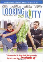 Looking for Kitty - Edward Burns