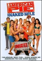 American Pie Presents: The Naked Mile [WS] [Unrated] - Joe Nussbaum