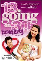 13 Going on 30 (Fun & Flirty Edi