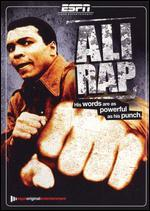 Ali Rap: Muhammad Ali the First Heavyweight Champion of Rap